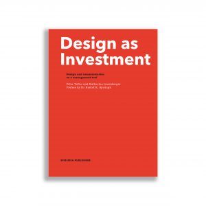 Design as Investment
