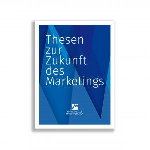 Thesen zur Zukunft des Marketings